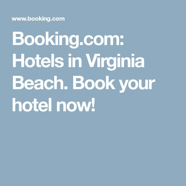 Booking.com: Hotels in Virginia Beach. Book your hotel now!