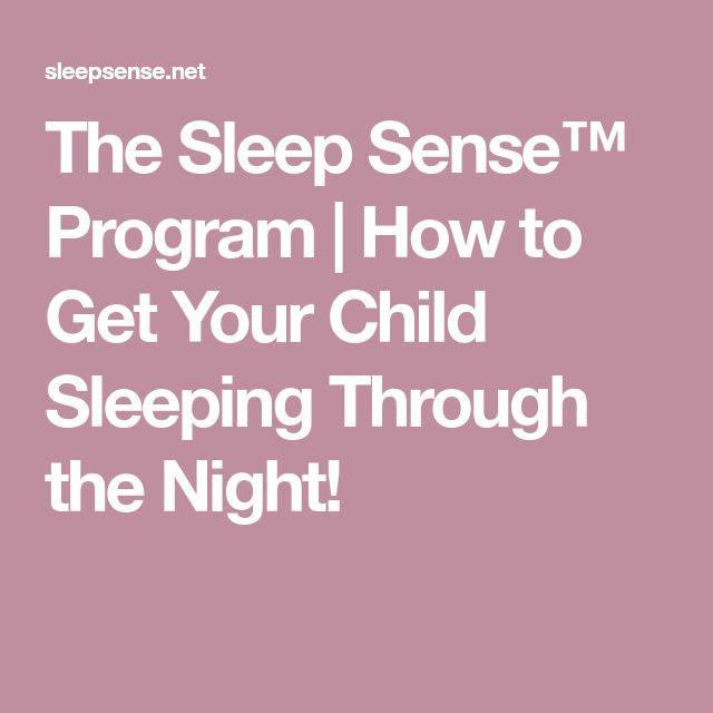 The Sleep Sense™ Program | How to Get Your Child Sleeping Through the Night!