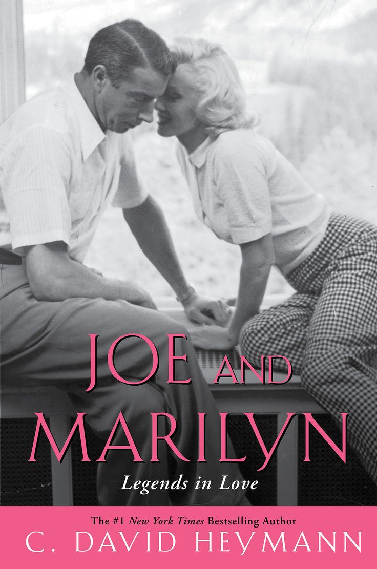 C. David Heymann's biography Joe and Marilyn: Legends in Love tells the true story of the rocky relationship between baseball legend Joe DiMaggio and Hollywood icon Marilyn Monroe.