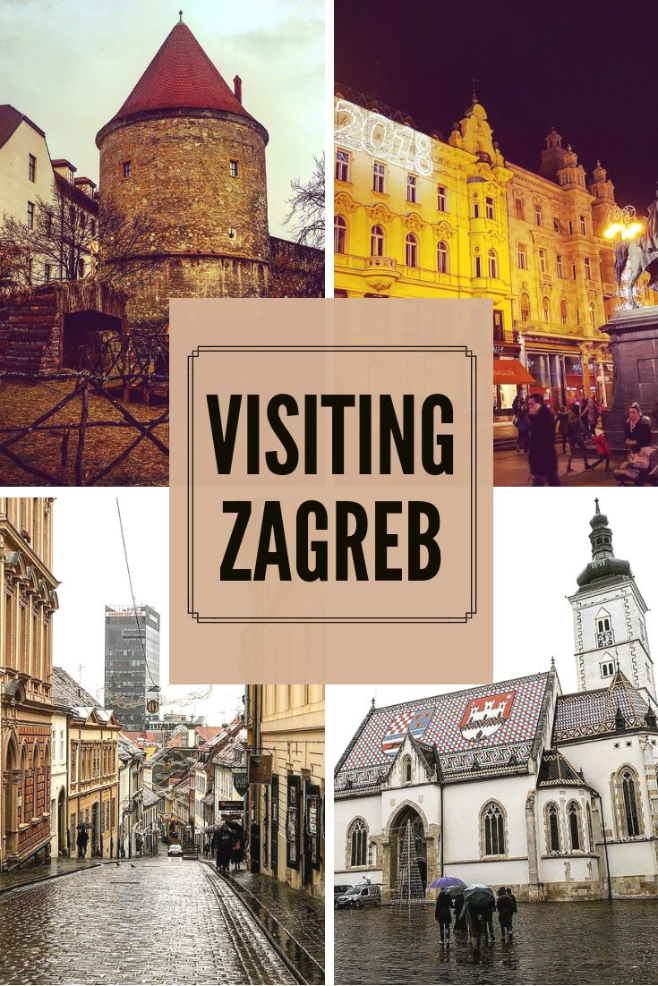 Visiting Zagreb Croatia Eastern Europe Travel Europe Travel Europe Travel Guide