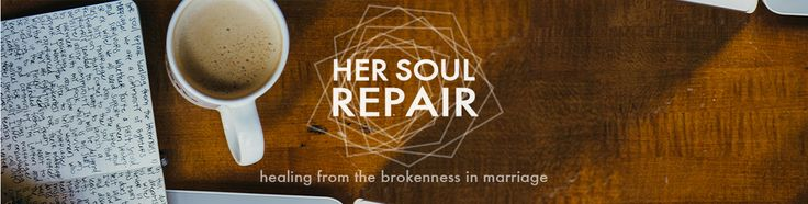 A community of first, second, or ex wives healing from the brokenness in marriage. http://hersoulrepair.com/2015/10/17/october-17th/