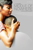 Middle of Nowhere (2012)   5.5/10   A drama that follows a woman who changes her life in order to contend with her husband's 8-year prison sentence.  Director: Ava DuVernay  Stars: David Oyelowo, Omari Hardwick, Sharon Lawrence, Dondre Whitfield