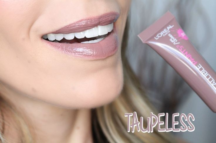 loreal-infallible-lip-paint-taupeless | lips in 2019 ...