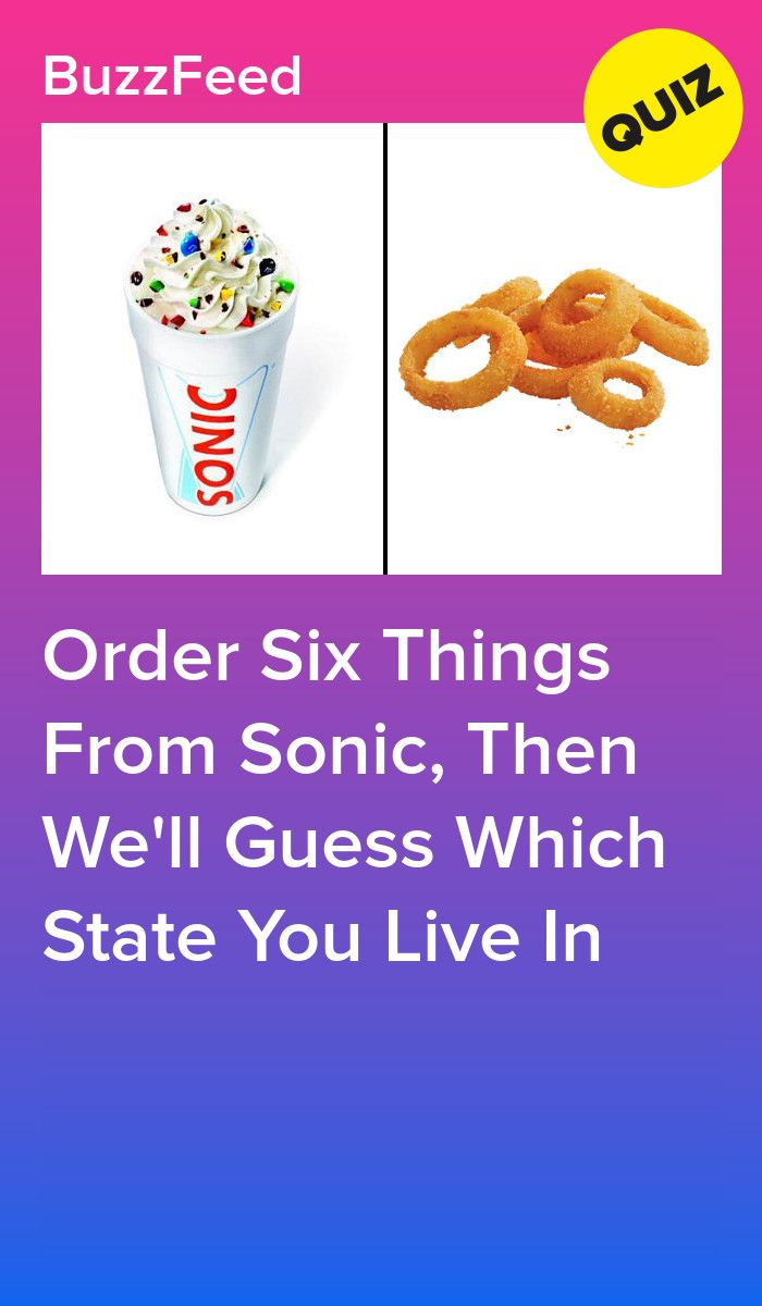 Eat Your Way Through The Sonic Menu And We'll Guess Your