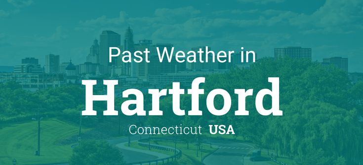Past Weather in Hartford, Connecticut, USA — Yesterday or Further Back