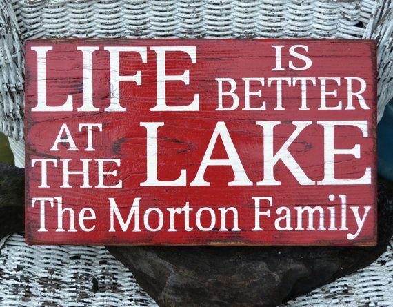 Lake House Decor - Custom Colors - Life Is Better At The Lake - Personalized- Lake Sign - Lake Theme - Lake Sign - Cabin - Rustic