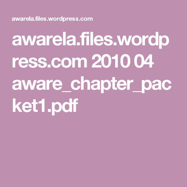 awarela.files.wordpress.com 2010 04 aware_chapter_packet1.pdf