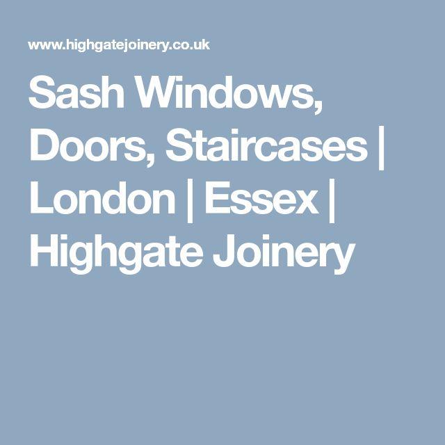 Sash Windows, Doors, Staircases | London | Essex | Highgate Joinery