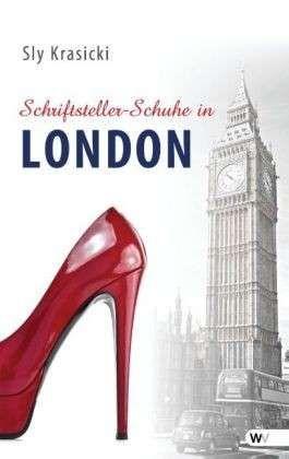 """Das Buch: Schriftsteller-Schuhe in London! Kurzweilig, witzig, das richtige als """"Snack"""" zwischendurch."""