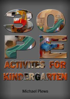 30 P.E. Activities for Kindergarten                                                                                                                                                      More