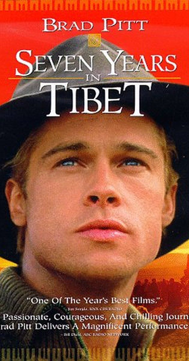 Directed by Jean-Jacques Annaud.  With Brad Pitt, David Thewlis, BD Wong, Mako. True story of Heinrich Harrer, an Austrian mountain climber who became friends with the Dalai Lama at the time of China's takeover of Tibet.