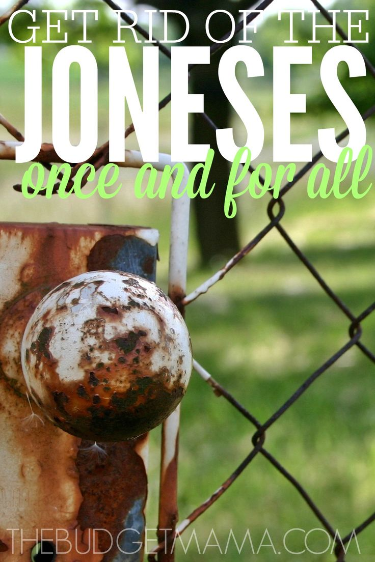 It's easier said than done but it's possible to finally get rid of the Joneses once and for all.
