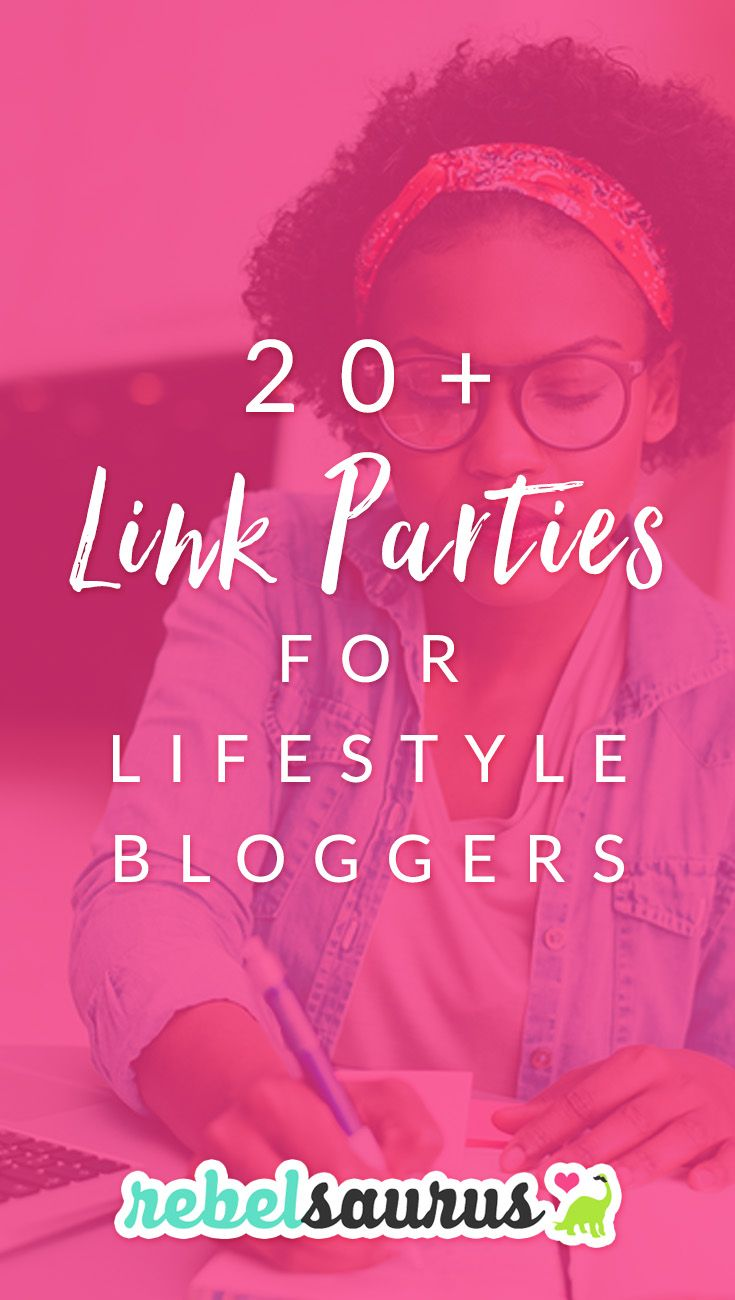 """If you're looking for a way to get new eyeballs on your lifestyle blog posts, such as recipes or DIY projects from your blog, here are 20+ link parties for lifestyle bloggers. Link parties, or linky parties, are a way for bloggers to add their posts weekly to another blogger's """"party"""" on a specific blog page and connect with other bloggers online. #linkparty #linkparties #blogger"""
