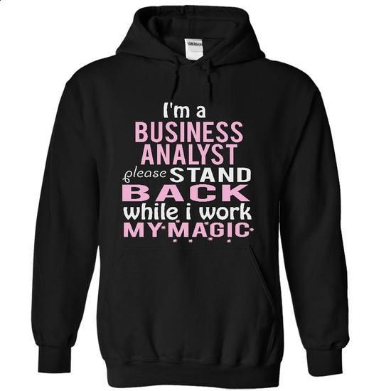Im a Business Analyst -STAND - #t shirt companies #cotton shirts. ORDER NOW => https://www.sunfrog.com/Funny/I-Black-4855351-Hoodie.html?60505