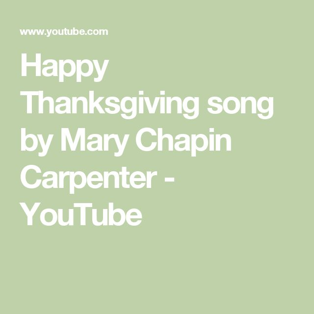 Happy Thanksgiving song by Mary Chapin Carpenter - YouTube