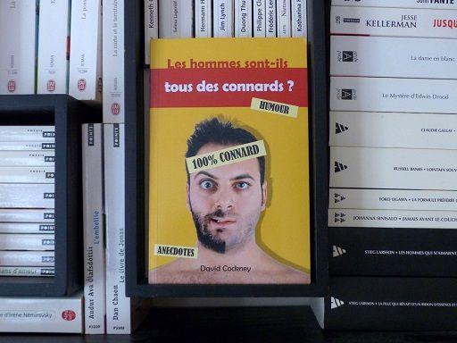 Les hommes sont-ils tous des connards ? , de David Cockney : http://www.menagere-trentenaire.fr/2017/02/13/les-hommes-sont-ils-tous-des-connards-david-cockney