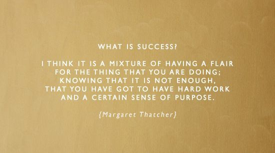 Positive Quotes : What is success? I think it is a mixture of having a flair for the thing that yo