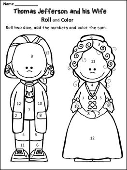 Free Thomas Jefferson Coloring Page :The students will roll two dice, add the numbers, and color the sum.The page features Thomas Jefferson and his wife.You might also like:Thomas Jefferson Close Readings George Washington Carver Close Readings Benjamin Franklin Close Reading Happy teaching!Dana's Wonderland