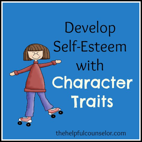 Developing self esteem by talking about character traits