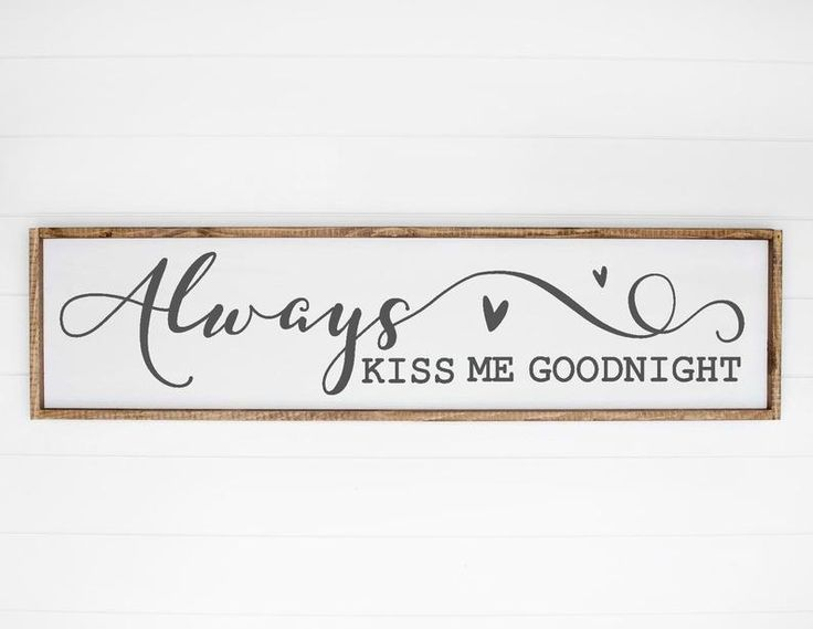 Download Always Kiss Me Goodnight Sign SVG Home Decor SVG Love ...