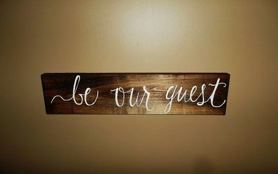 This Be Our Guest sign would look great in a guest bedroom, rustic wedding, or any event!  It is stained and hand painted with white lettering.