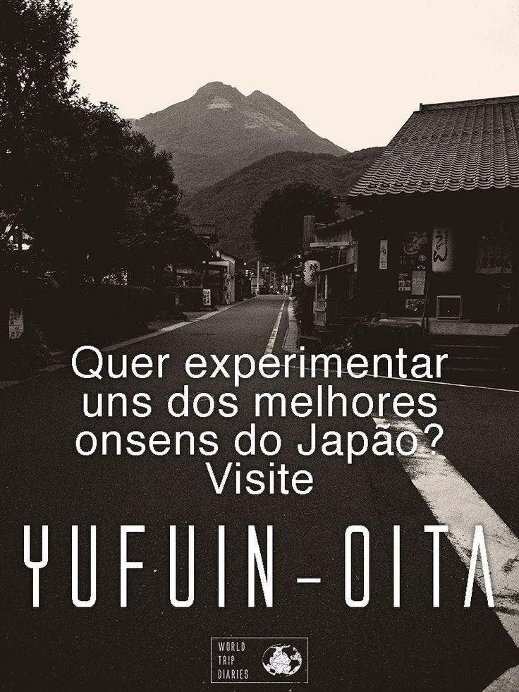 Yufuin, Japão – muito além de onsens