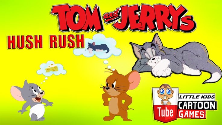 ᴴᴰ ღ Tom and Jerry 2017 Games ღ Tom and Jerry - HUSH RUSH ღ Baby Games ღ...
