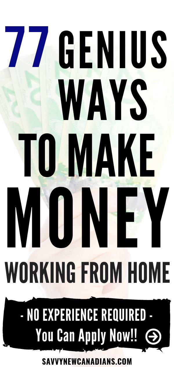 77 Best Ways To Make Money From Home and Online in Canada (2019)