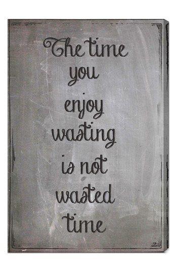 chalkboard inspo >> Enjoy wasting time