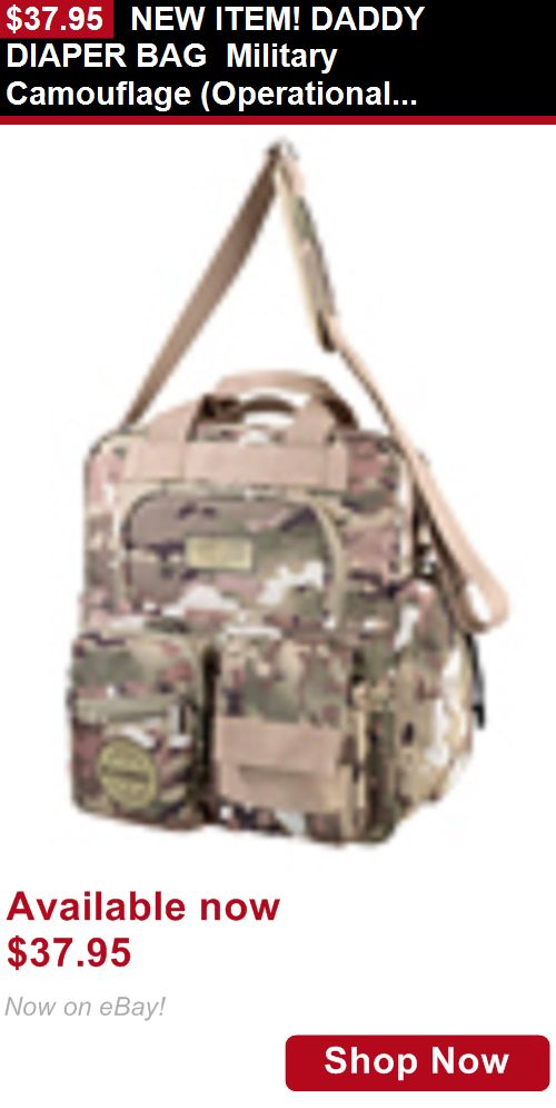 Baby Diaper Bags: New Item! Daddy Diaper Bag Military Camouflage (Operational) Daddy Diaper Bag BUY IT NOW ONLY: $37.95