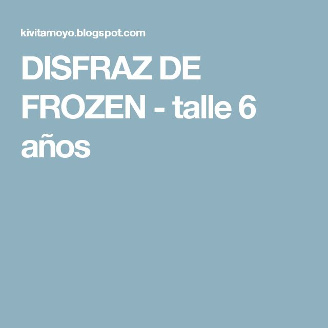 DISFRAZ DE FROZEN - talle 6 años
