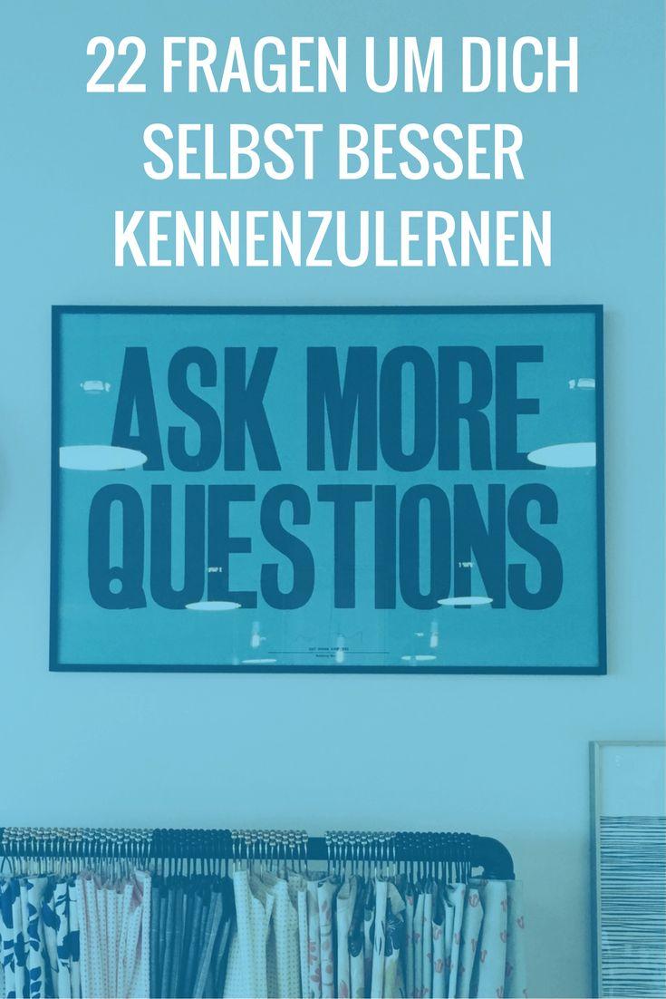 Sich selbst kennenzulernen, hilft dir dich selbst zu akzeptieren. Wir haben dir 22 Fragen aufgelistet, welche dir helfen, dich zu entdecken.