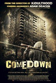 Watch Comedown Online Free. Six friends who turn the deserted the tower block they lived in as kids into a pirate radio station soon learn they are not alone, as a resident psychopath begins hunting them down.