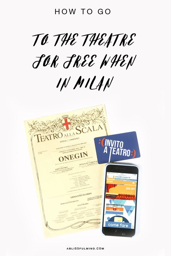 3 easy ways to go to the theatre for free or almost when in milan