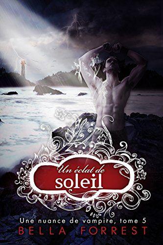 Telecharger Une nuance de vampire 5 de Bella Forrest Kindle, PDF, eBook, Une…