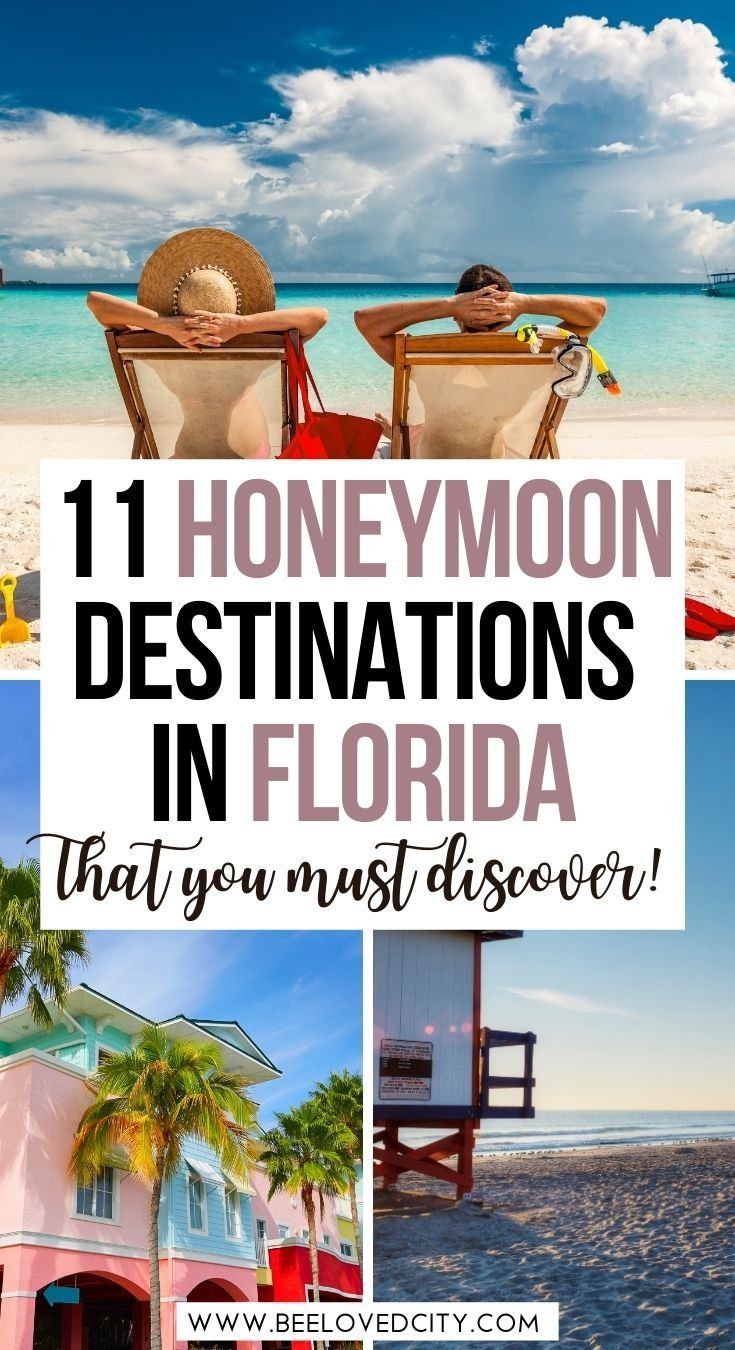 11 Best Destinations For A Honeymoon In Florida Beeloved City Florida Honeymoon Honeymoon Destinations Florida Best Honeymoon Destinations