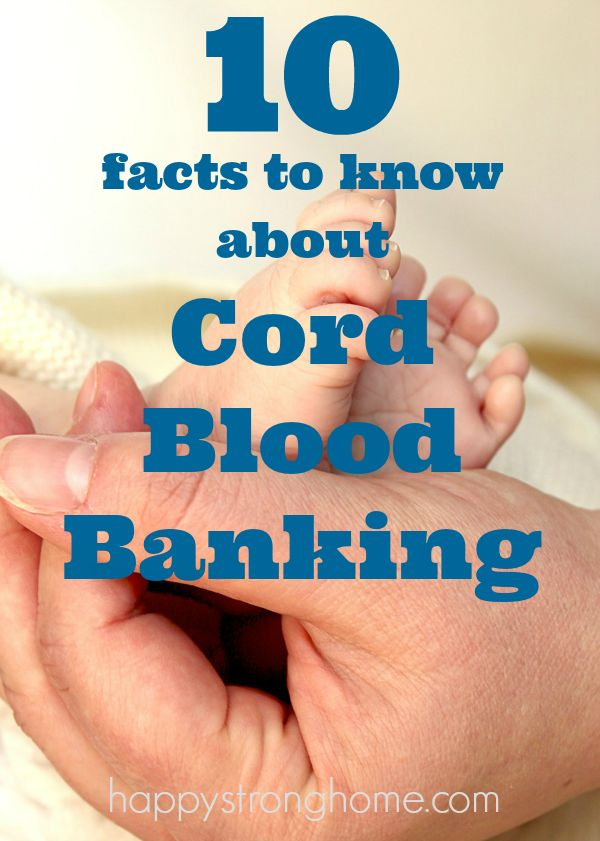 10 facts about cord blood banking that will help you make this important decision about your newborn baby's health. Read these facts, then talk with your doctor! #sponsored #StemCyte