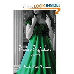 Pride's Prejudice: Misty Dawn Pulsipher: 9781484917848: Amazon.com: Books