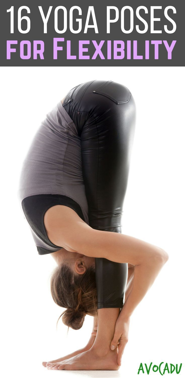 Flexibility has many health benefits, including healing aches and pains, helping with balance, and injury prevention.  These 16 yoga poses are great for beginners to get flexible fast! http://avocadu.com/yoga-poses-for-flexibility/