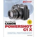 David Busch's Canon PowerShot G1 X Guide to Digital Photography, 1st Edition, 352 Pages