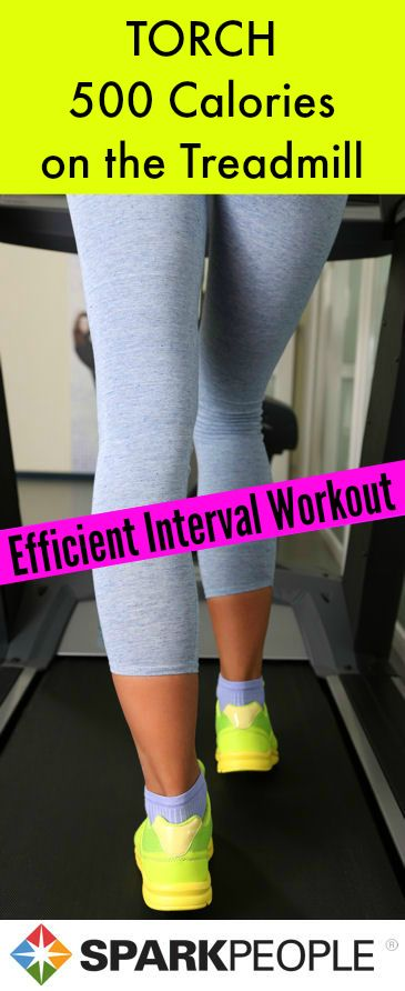 Burn 500 calories in under an hour with this efficient #treadmill #workout! | via @SparkPeople #workout #fitness #exercise #workoutplan #workoutroutine