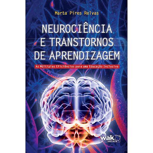 Livro - Neurociência e Transtornos de Aprendizagem - As Múltiplas Eficiências para uma Educação Inclusiva