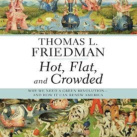 """Another must-listen from my #AudibleApp: """"Hot, Flat, and Crowded: Why We Need a Green Revolution - and How It Can Renew America"""" by Thomas L. Friedman, narrated by Oliver Wyman."""