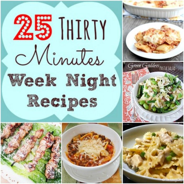 25 Thirty Minutes Week Night Meals -basic and easy with no exotic ingredients, perfect for busy week nights and back to school time! #callmepmc
