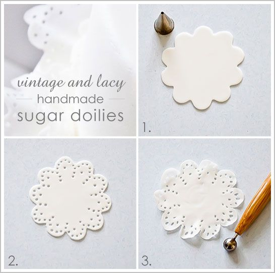 DIY edible sugar doilies Roll out white sugarpaste and cut it out in doily shape - Using the tip of a small round piping tip, cut out little dots around the border of the flower. Or, you may wish to make any pattern your heart desires. Frill and thin out with roller.