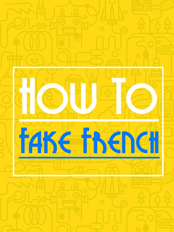 How to pretend to know that you speak French? Check it out this free resource. :)