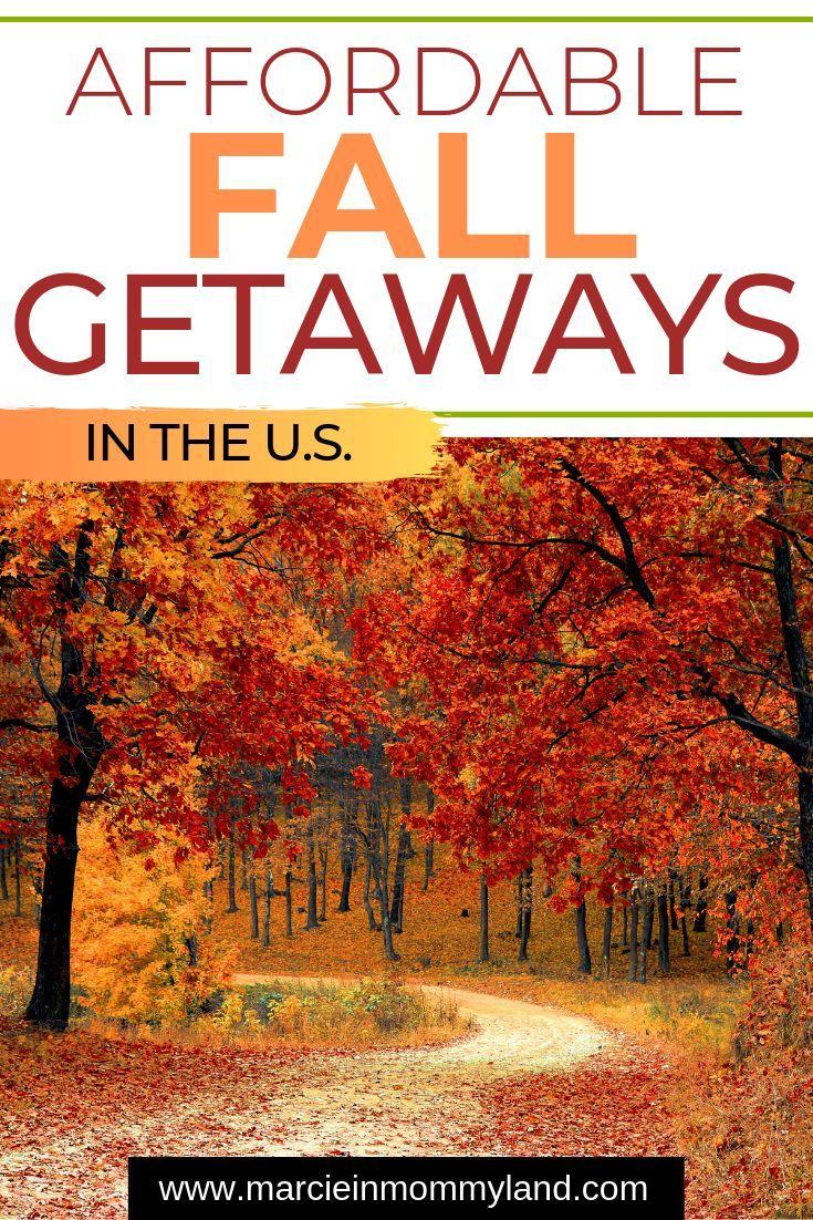 Top 10 Budget Friendly Fall Travel Destinations Marcie In Mommyland Fall Travel Destination Fall Travel Travel Spot