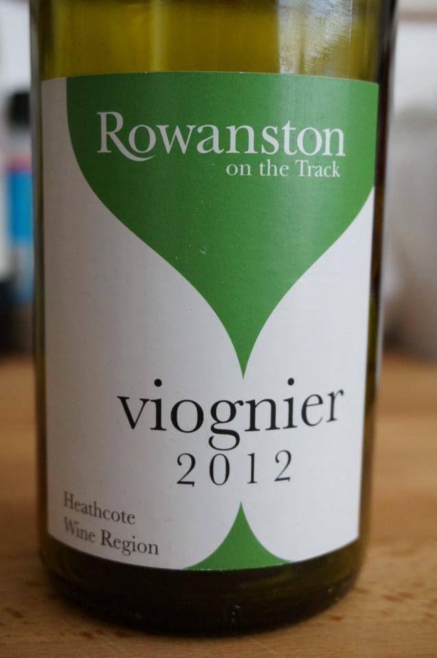 Rowanston on the track Viognier 2012 #Heathcote