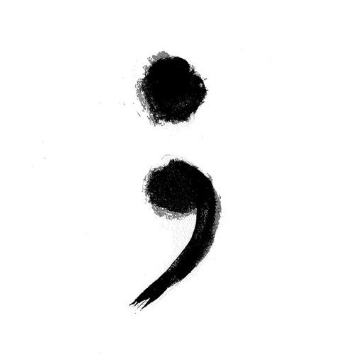 tattoo option: blurred/messy semicolon in chocolate/henna