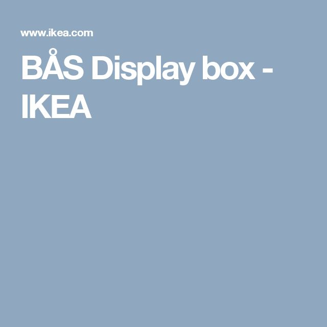 BÅS Display box - IKEA